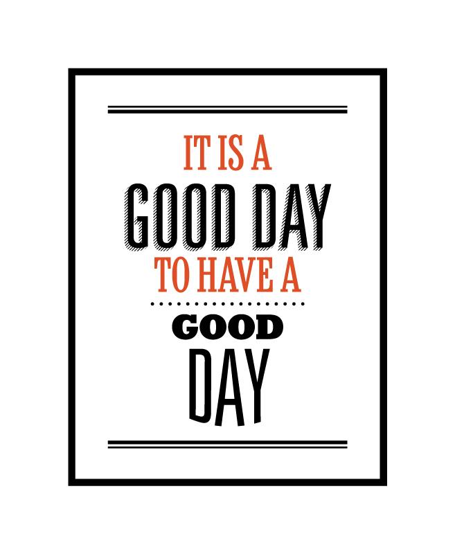 Постер It`s a good day DG-HOME от Дивайн Лайт